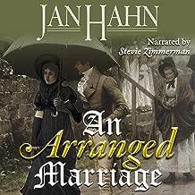 An Arranged Marriage: A Pride & Prejudice Alternate Path