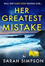 Her Greatest Mistake: The most gripping psychological thriller you'll read this year (English Edition)