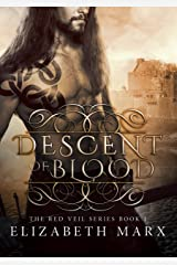 Descent of Blood (The Red Veil Series Book 1) Kindle Edition