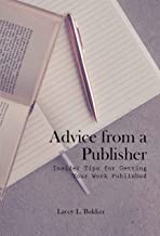 Advice from a Publisher (Insider Secrets to Getting Published!)