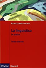 Scaricare Libri La linguistica. In pratica PDF