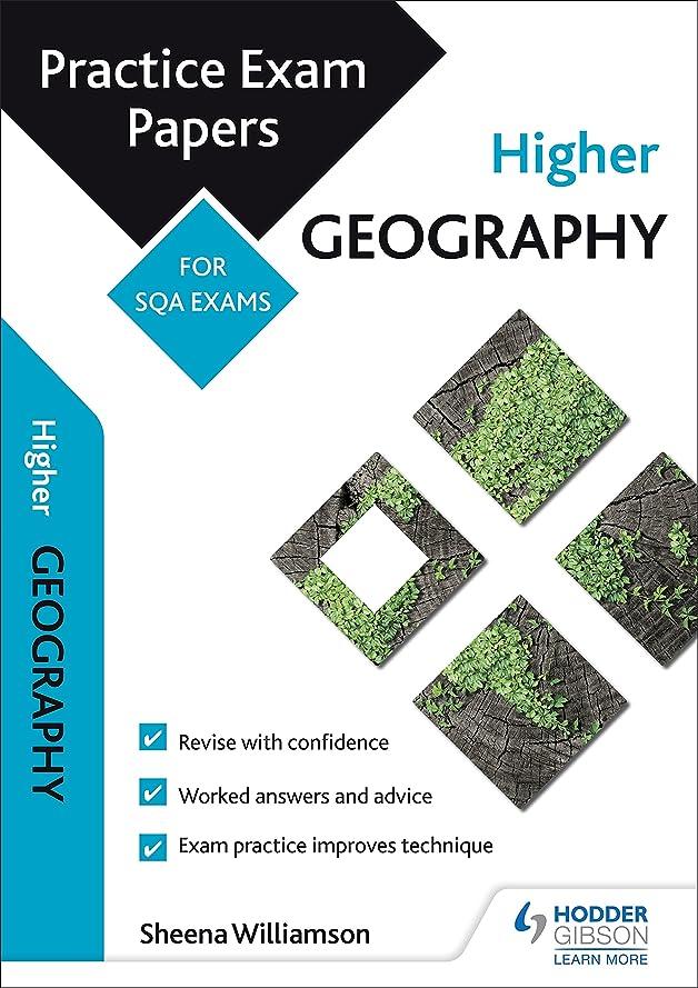 学部無謀安全Higher Geography: Practice Papers for SQA Exams (Scottish Practice Exam Papers) (English Edition)