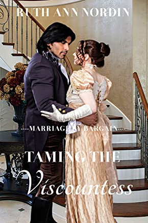 Taming The Viscountess (Marriage by Bargain Book 3) (English Edition)