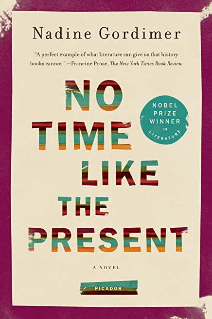 No Time Like the Present: A Novel (English Edition)