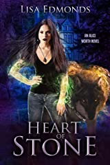 Heart of Stone (Alice Worth Book 4) Kindle Edition