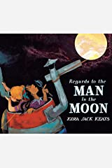 Regards to the Man in the Moon Kindle Edition