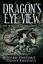 Dragon's-Eye View: The Wisdom of Dragons #1