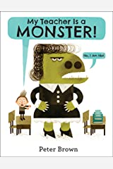 My Teacher Is a Monster! (No, I Am Not.) Kindle Edition