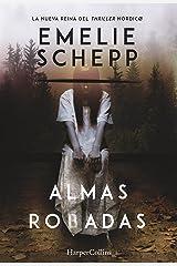 Almas robadas (Suspense / Thriller) (Spanish Edition) Format Kindle