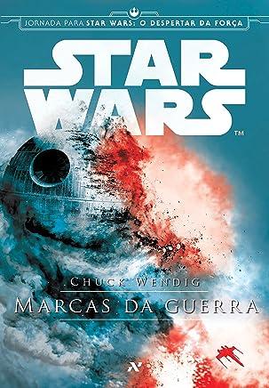 Star Wars - Marcas da Guerra: 1º da Trilogia Aftermath