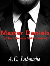 Master Daniels (The Chosen Submissive Book 3) (English Edition)