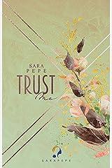 TRUST ME (TRUST- Reihe 3) Kindle Ausgabe