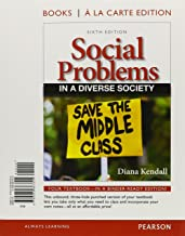 Social Problems in a Diverse Society, Books a la Carte Plus NEW MyLab Sociology with eText -- Access Card Package (6th Edition)