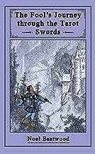 The Fool's Journey through the Tarot Swords