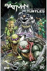 Batman/Teenage Mutant Ninja Turtles Vol. 1 (Batman/Teenage Mutant Ninja Turtles (2015-2016)) Kindle Edition