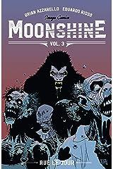 Moonshine Vol. 3: Rue Le Jour Kindle Edition