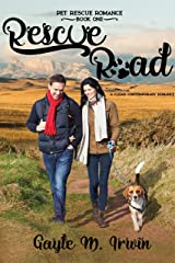Rescue Road: A Clean, Contemporary Pet Rescue Romance Kindle Edition