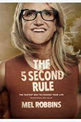 The 5 Second Rule: Transform Your Life, Work, and Confidence with Everyday Courage Kindle Edition