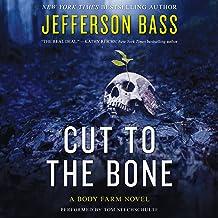 Cut to the Bone: A Body Farm Novel, Book 0.5