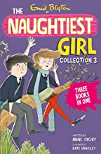 The Naughtiest Girl Collection 3: Books 8-10 (The Naughtiest Girl Gift Books and Collections)
