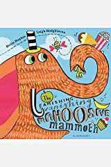 The Famishing Vanishing Mahoosive Mammoth Kindle Edition