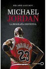Michael Jordan. La biografía definitiva (Spanish Edition) Kindle Edition