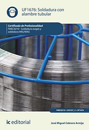 Soldadura con alambre tubular. FMEC0210 (Spanish Edition)