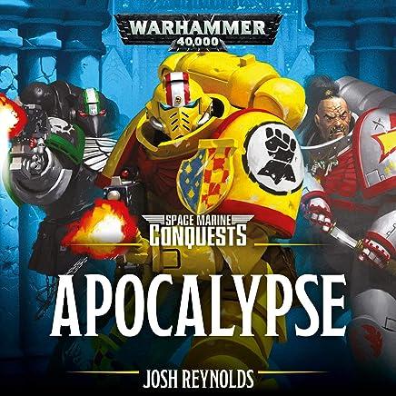Space Marine Conquests: Apocalypse: Warhammer 40,000