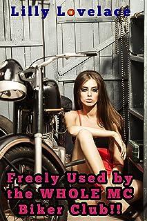 Freely Used by the Whole MC Biker Club (MMMMF menage erotica)