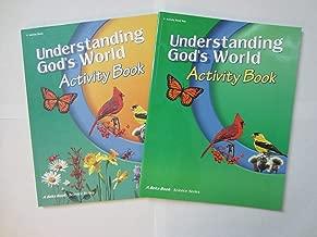 Understanding God's World Activity Book (Science series, 4 Activity Book Key,Teacher's Edition)