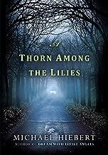A Thorn Among the Lilies (An Alvin, Alabama Novel)