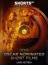 2015 OSCAR Nominated Short Films Live Action