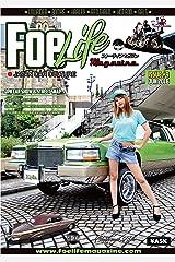 Foe Life Magazine issue # 9: Japan Car Culture (フォーライフマガジンNEXT編集部) Kindle版