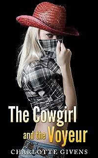 The Cowgirl and the Voyeur: A Farmhouse Ménage à Trois