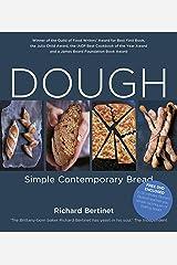 Dough: Simple Contemporary Bread Kindle Edition
