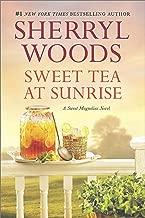 Sweet Tea at Sunrise (A Sweet Magnolias Novel Book 6)