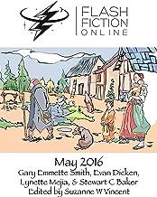 Flash Fiction Online - May 2016 (Flash Fiction Online 2016 Issues)