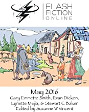Flash Fiction Online - May 2016 (English Edition)