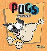 Pugs Unleashed
