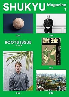 SHUKYU Magazine ROOTS ISSUE
