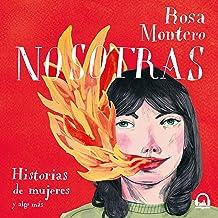 Nosotras. Historias de mujeres y algo más [Us: Stories of Women and Something More]