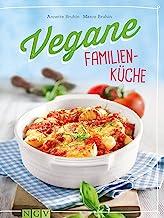 Vegane Familienküche: Gesunde Lieblingsgerichte für Groß