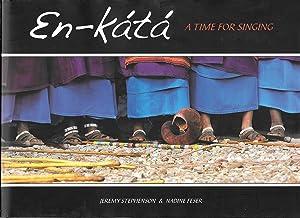 En-kata: A Time for Singing