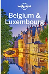 Lonely Planet Belgium & Luxembourg (Travel Guide) Kindle Edition