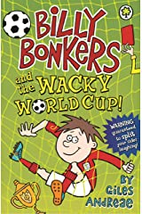 Billy Bonkers and the Wacky World Cup! Kindle Edition