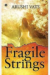 Fragile Strings Paperback