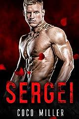 SERGEI: BWWM Russian Mafia Romance (Red Bratva Billionaires Book 2) Kindle Edition
