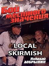 Local Skirmish