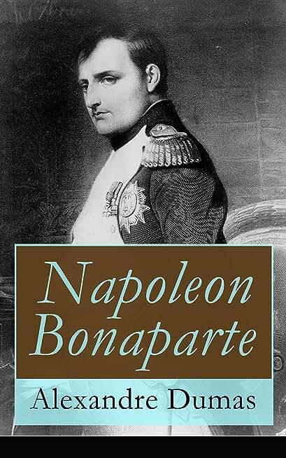 Napoleon Bonaparte: Biographie des französischen Kaisers (TREDITION CLASSICS) (German Edition)