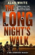 The Long Night's Walk (The WW2 Commando Missions)
